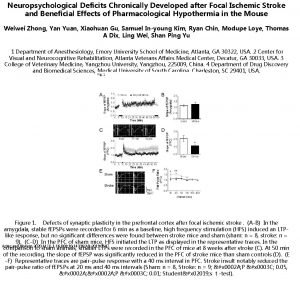Neuropsychological Deficits Chronically Developed after Focal Ischemic Stroke