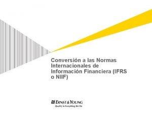 Conversin a las Normas Internacionales de Informacin Financiera