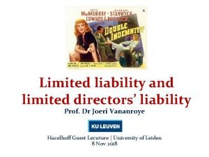 Limited liability and limited directors liability Prof Dr