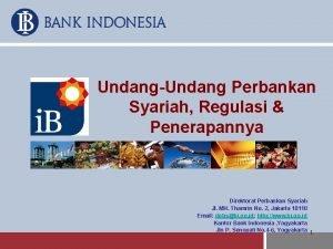 UndangUndang Perbankan Syariah Regulasi Penerapannya Direktorat Perbankan Syariah