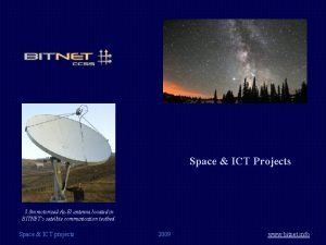 Space ICT Projects 3 8 m motorized AzEl