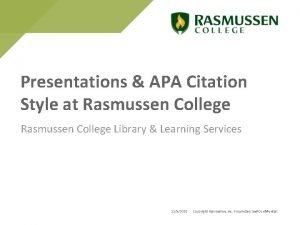 Presentations APA Citation Style at Rasmussen College Library