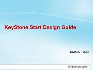 Key Stone Start Design Guide Key Stone Training