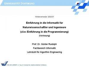 Wintersemester 200607 Einfhrung in die Informatik fr Naturwissenschaftler