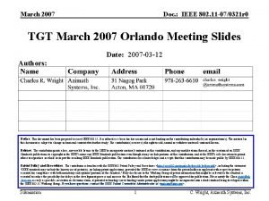 March 2007 Doc IEEE 802 11 070321 r
