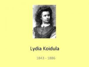 Lydia Koidula 1843 1886 Lapseplv Lydia Emilie Florentine
