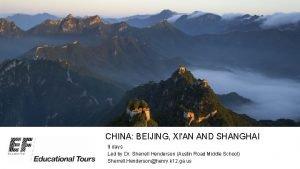 CHINA BEIJING XIAN AND SHANGHAI 9 days Led