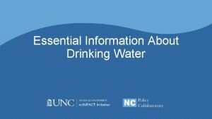 Essential Information About Drinking Water Why drinking water
