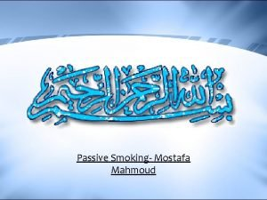 Passive Smoking Mostafa Mahmoud Passive Smoking Whats Passive