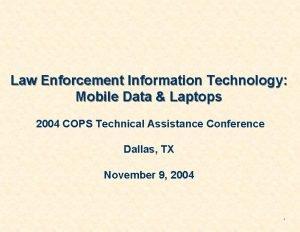 Law Enforcement Information Technology Mobile Data Laptops 2004