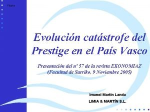 Limia Martn Pgina Evolucin catstrofe del Prestige en