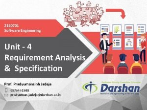 2160701 Software Engineering Unit 4 Requirement Analysis Specification