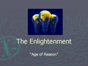 The Enlightenment Age of Reason Key Vocabulary Enlightenment