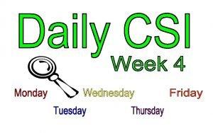 Week 4 Monday CSI Challenge 4 Name That