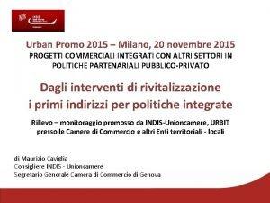 Urban Promo 2015 Milano 20 novembre 2015 PROGETTI