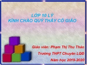 LP 10 L KNH CHO QU THY C