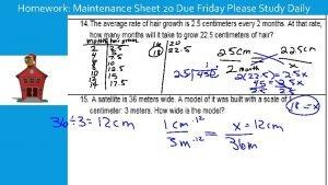 Homework Maintenance Sheet 20 Due Friday Please Study