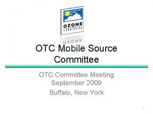 OTC Mobile Source Committee OTC Committee Meeting September
