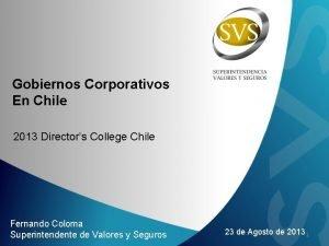 Gobiernos Corporativos En Chile 2013 Directors College Chile
