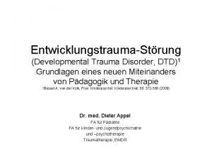 EntwicklungstraumaStrung Developmental Trauma Disorder DTD1 Grundlagen eines neuen