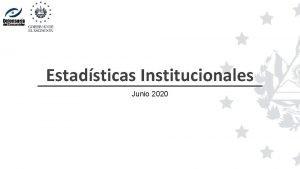 Estadsticas Institucionales Junio 2020 Atenciones brindadas Enero Junio