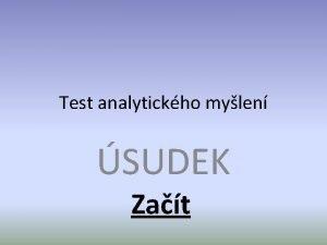 Test analytickho mylen SUDEK Zat 1 Urete vtu