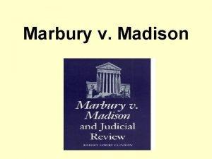 Marbury v Madison Marbury v Madison A Jefferson