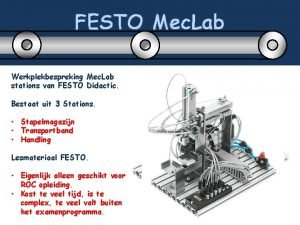 FESTO Mec Lab Werkplekbespreking Mec Lab stations van
