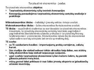 Tarptautin ekonomika vadas Tarptautins ekonomikos objektas Tarptautini ekonomini