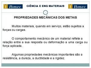 CINCIA E ENG MATERIAIS 1 PROPRIEDADES MEC NICAS