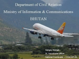 Department of Civil Aviation Ministry of Information Communications