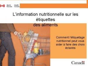 Linformation nutritionnelle sur les tiquettes des aliments Comment