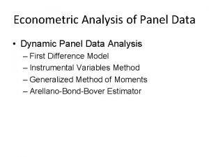 Econometric Analysis of Panel Data Dynamic Panel Data