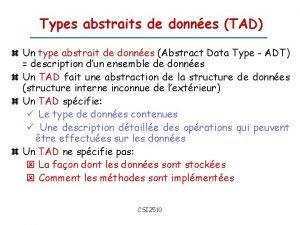 Types abstraits de donnes TAD Un type abstrait