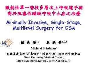 Minimally Invasive SingleStage Multilevel Surgery for OSA 1