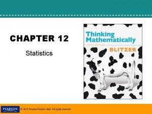 CHAPTER 12 Statistics 2010 Pearson Prentice Hall All