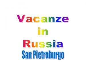 San Pietroburgo una citt della Russia nordoccidentale fondata