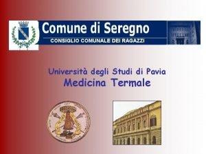CONSIGLIO COMUNALE DEI RAGAZZI Universit degli Studi di