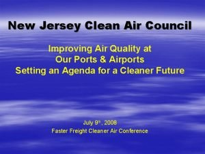 New Jersey Clean Air Council Improving Air Quality