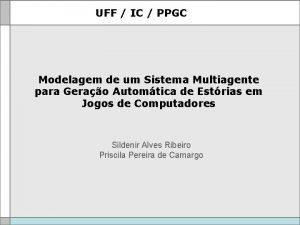 UFF IC PPGC Modelagem de um Sistema Multiagente
