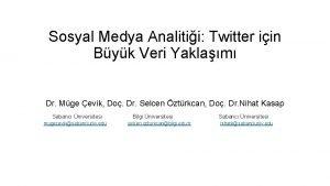Sosyal Medya Analitii Twitter iin Byk Veri Yaklam