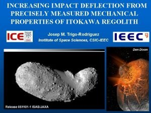 INCREASING IMPACT DEFLECTION FROM PRECISELY MEASURED MECHANICAL PROPERTIES