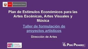Plan de Estmulos Econmicos para las Artes Escnicas