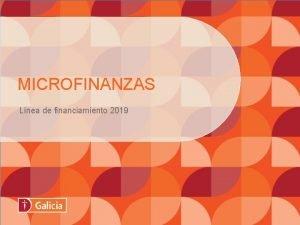 MICROFINANZAS Lnea de financiamiento 2019 Lnea microfinanzas RADIM