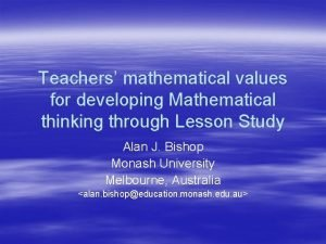 Teachers mathematical values for developing Mathematical thinking through
