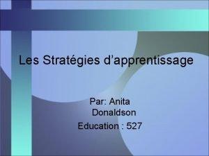 Les Stratgies dapprentissage Par Anita Donaldson Education 527