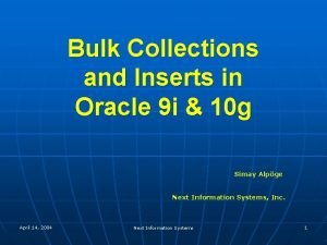 Bulk Collections and Inserts in Oracle 9 i