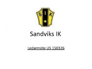 Sandviks IK Ledarmte US 150326 Agenda Hej och