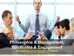 Philosophie Management Spiritualit Engagement Se transformer pour rinventer