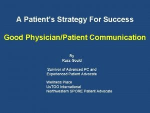 A Patients Strategy For Success Good PhysicianPatient Communication